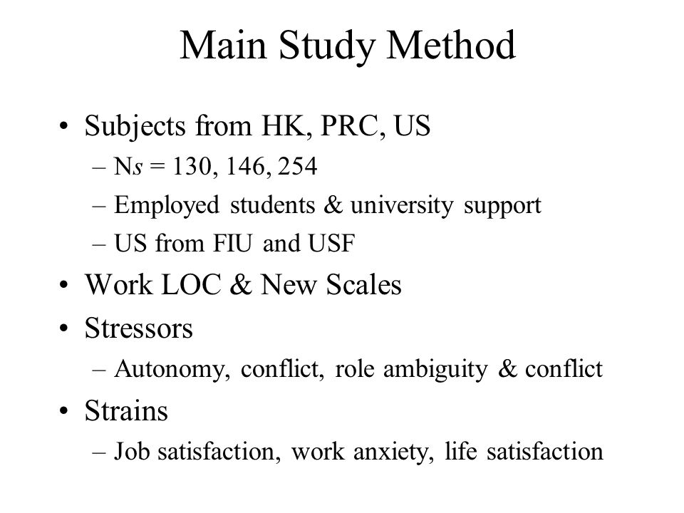 Main Study Method Subjects from HK, PRC, US Work LOC & New Scales