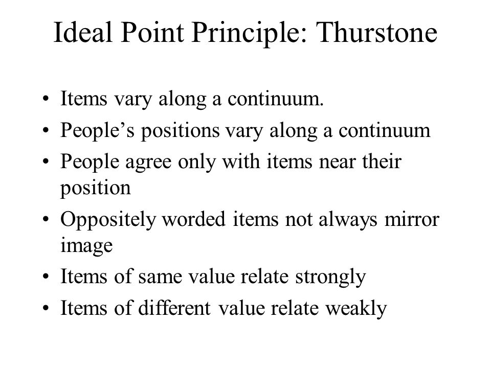 Ideal Point Principle: Thurstone