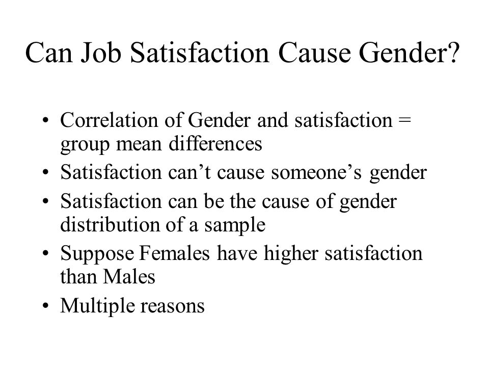 Can Job Satisfaction Cause Gender