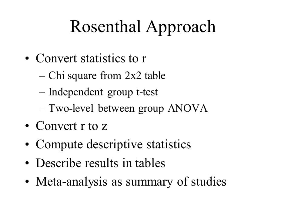 Rosenthal Approach Convert statistics to r Convert r to z