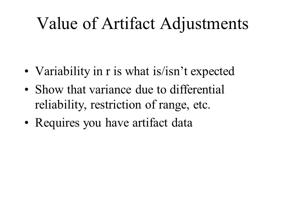 Value of Artifact Adjustments