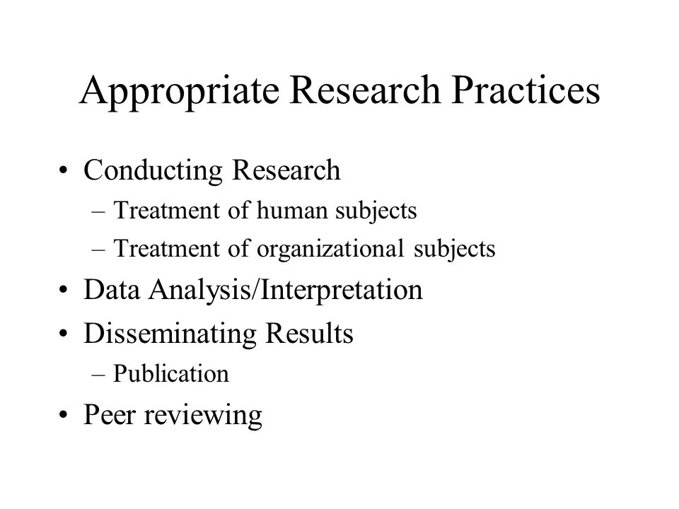 Appropriate Research Practices