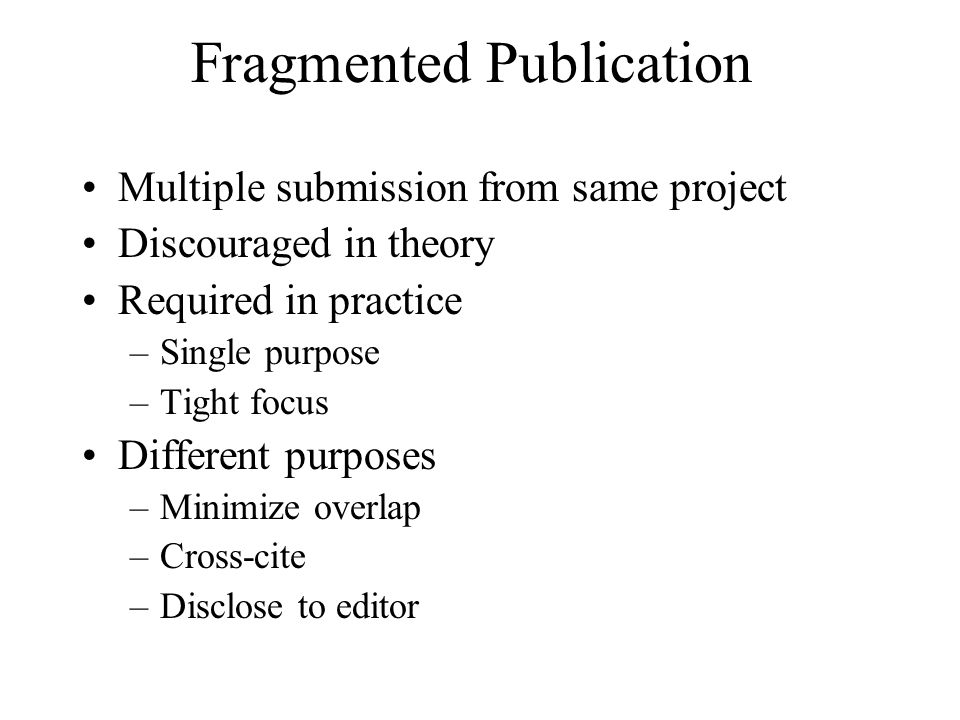 Fragmented Publication