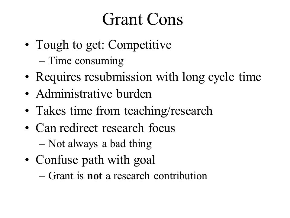 Grant Cons Tough to get: Competitive