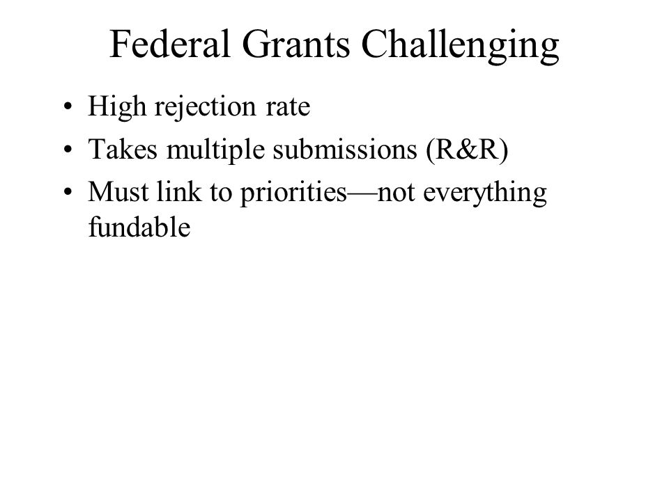 Federal Grants Challenging