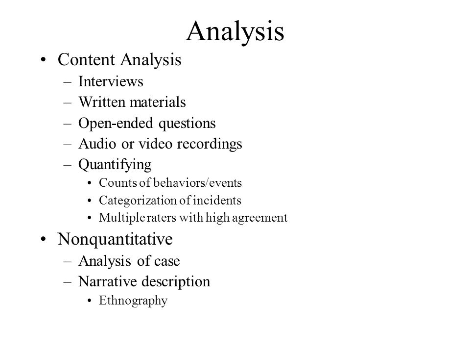 Analysis Content Analysis Nonquantitative Interviews Written materials