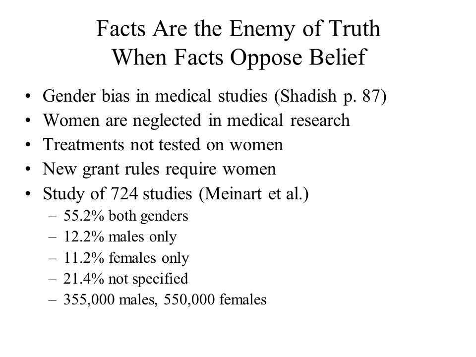 Facts Are the Enemy of Truth When Facts Oppose Belief