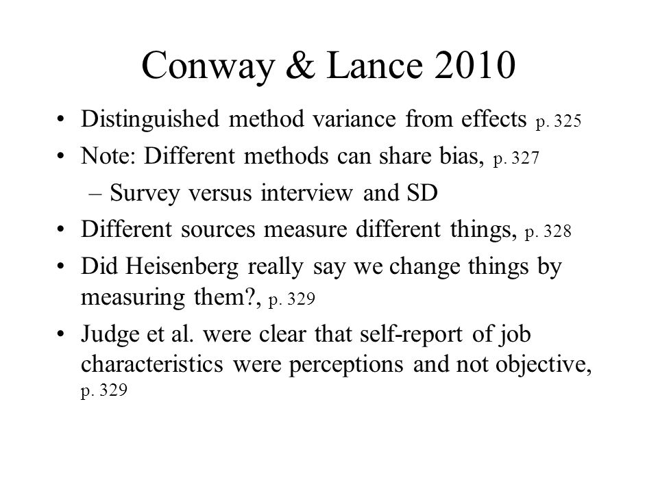 Conway & Lance 2010 Distinguished method variance from effects p. 325