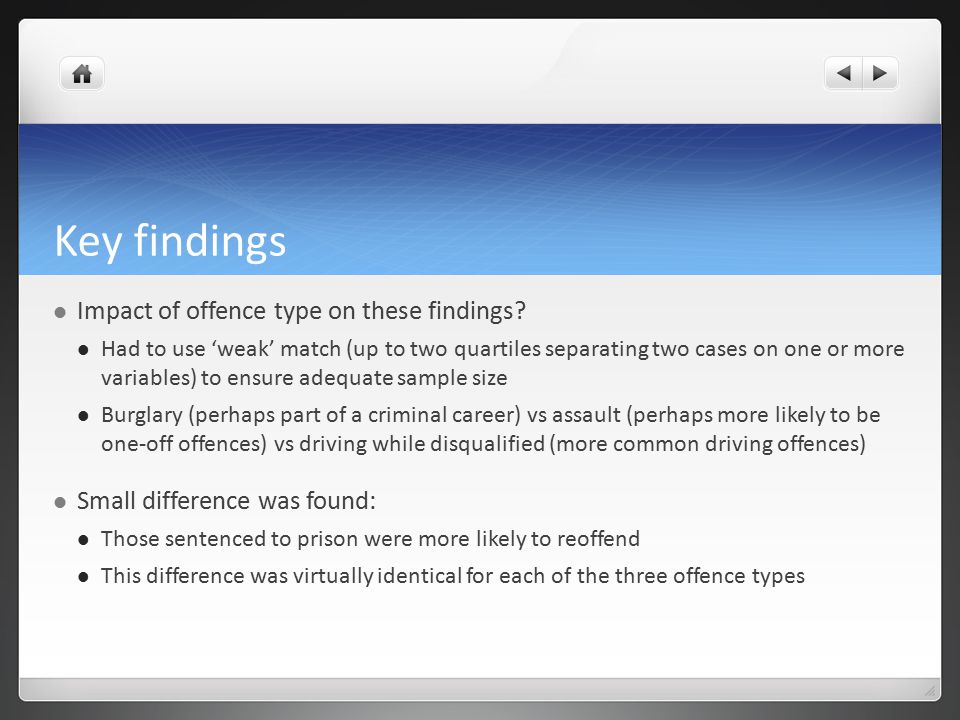 Key findings Impact of offence type on these findings