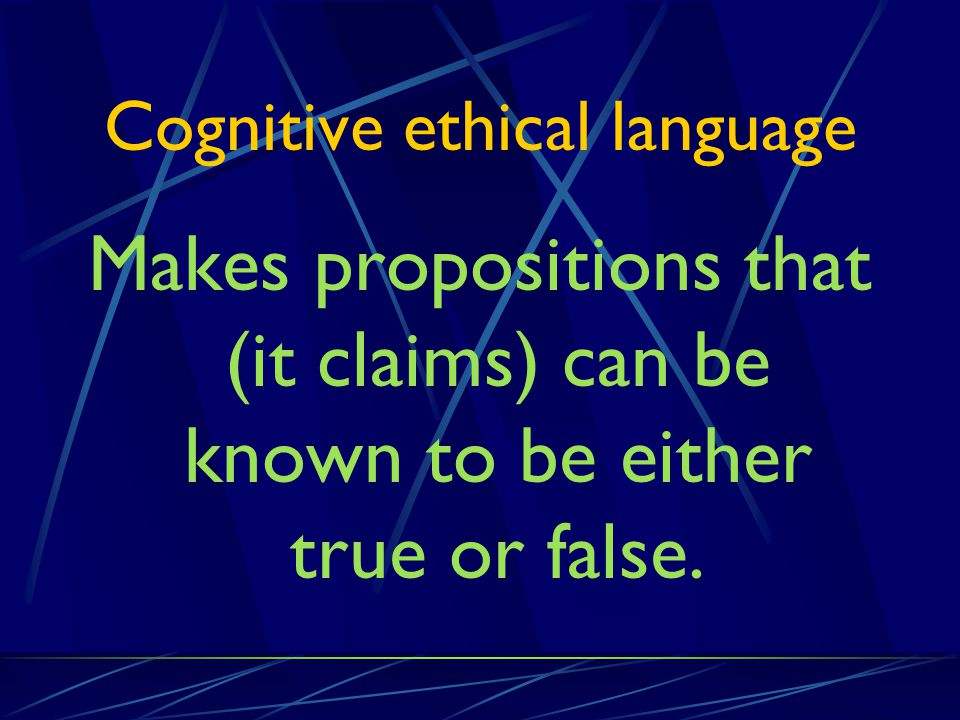 Cognitive ethical language