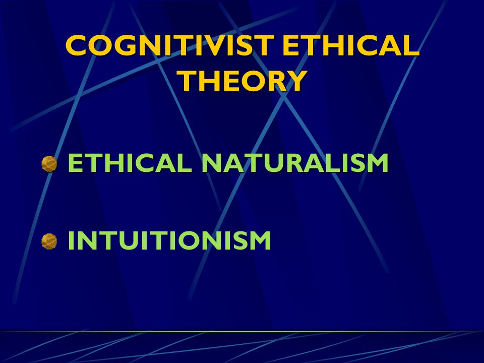 COGNITIVIST ETHICAL THEORY