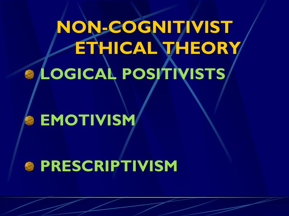 NON-COGNITIVIST ETHICAL THEORY