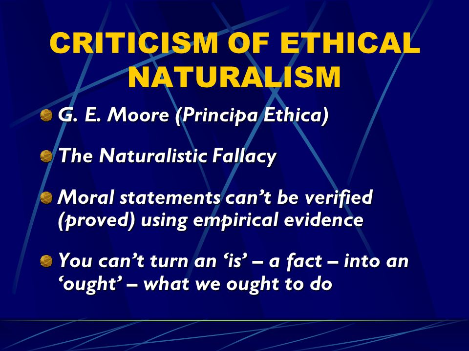 CRITICISM OF ETHICAL NATURALISM