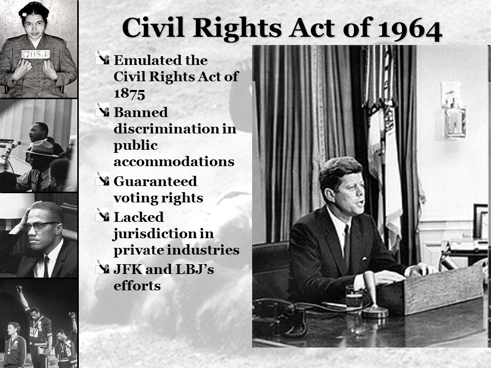 Civil Rights Act of 1964 Emulated the Civil Rights Act of 1875