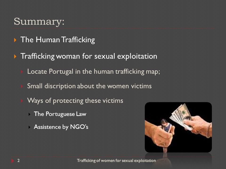 Summary: The Human Trafficking