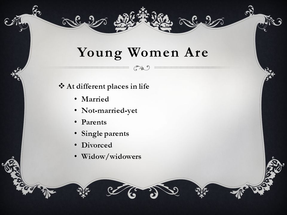 Young Women Are At different places in life Married Not-married-yet