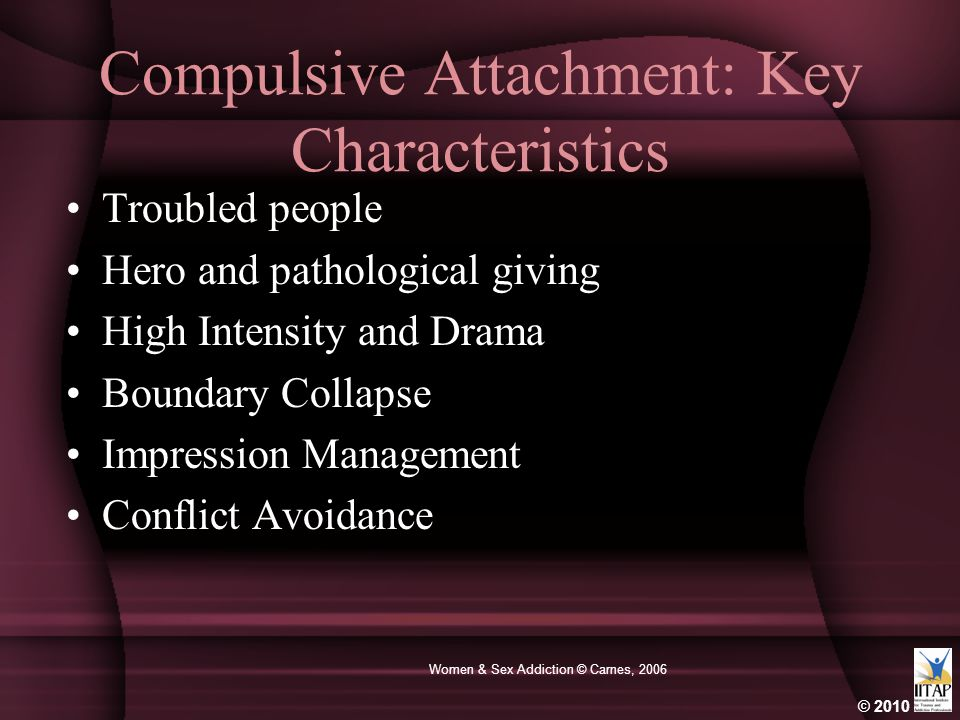 Compulsive Attachment: Key Characteristics