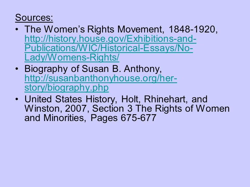 Womens Rights Movement  Ppt Video Online Download Sources The Womens Rights Movement