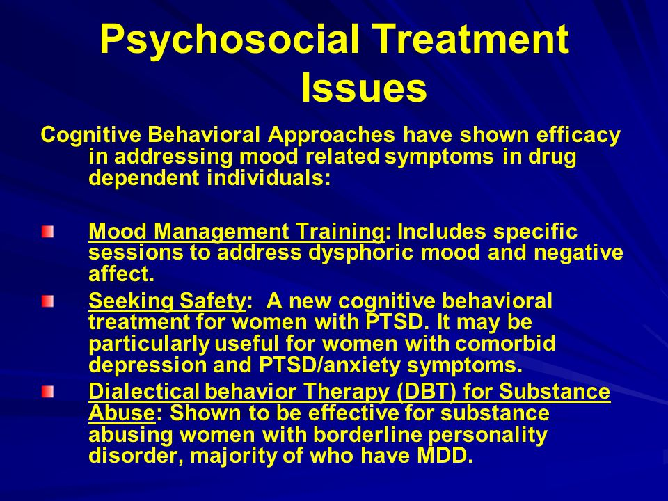 Psychosocial Treatment Issues