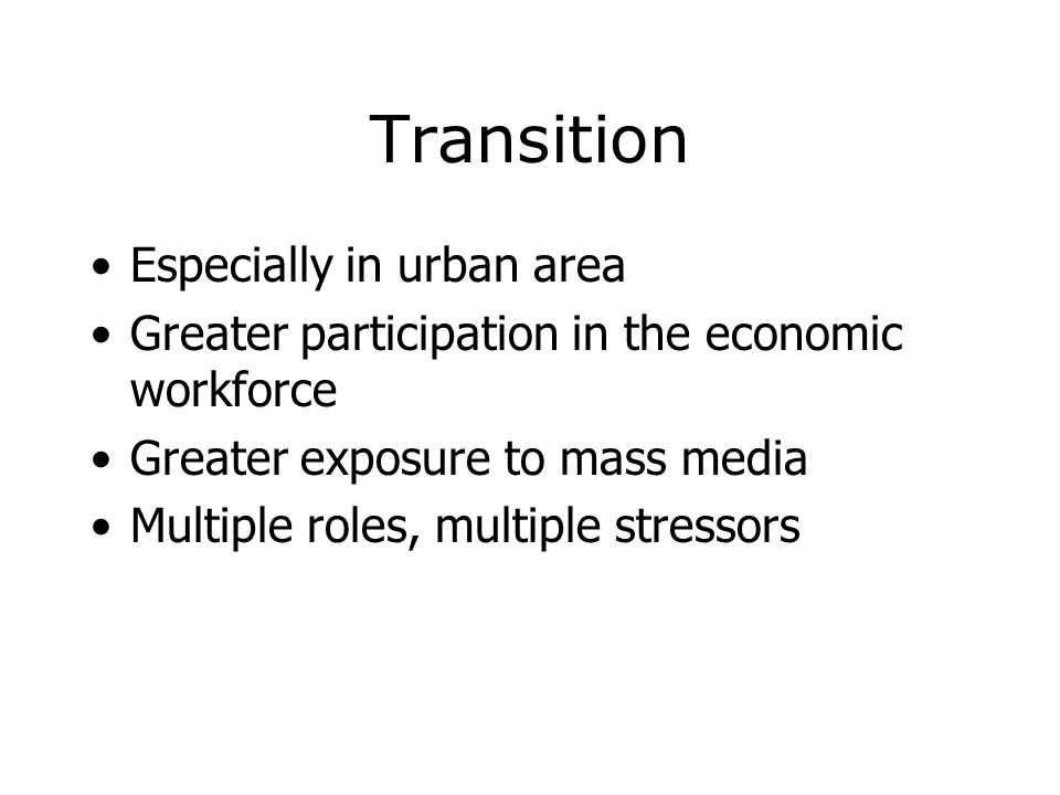 Transition Especially in urban area