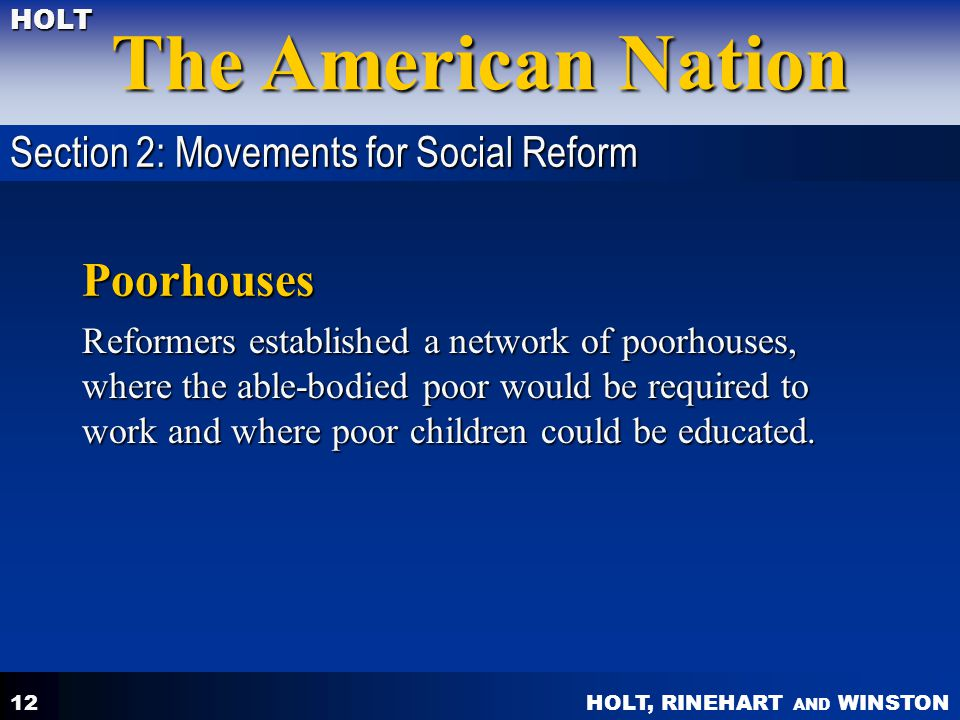 Poorhouses Section 2: Movements for Social Reform