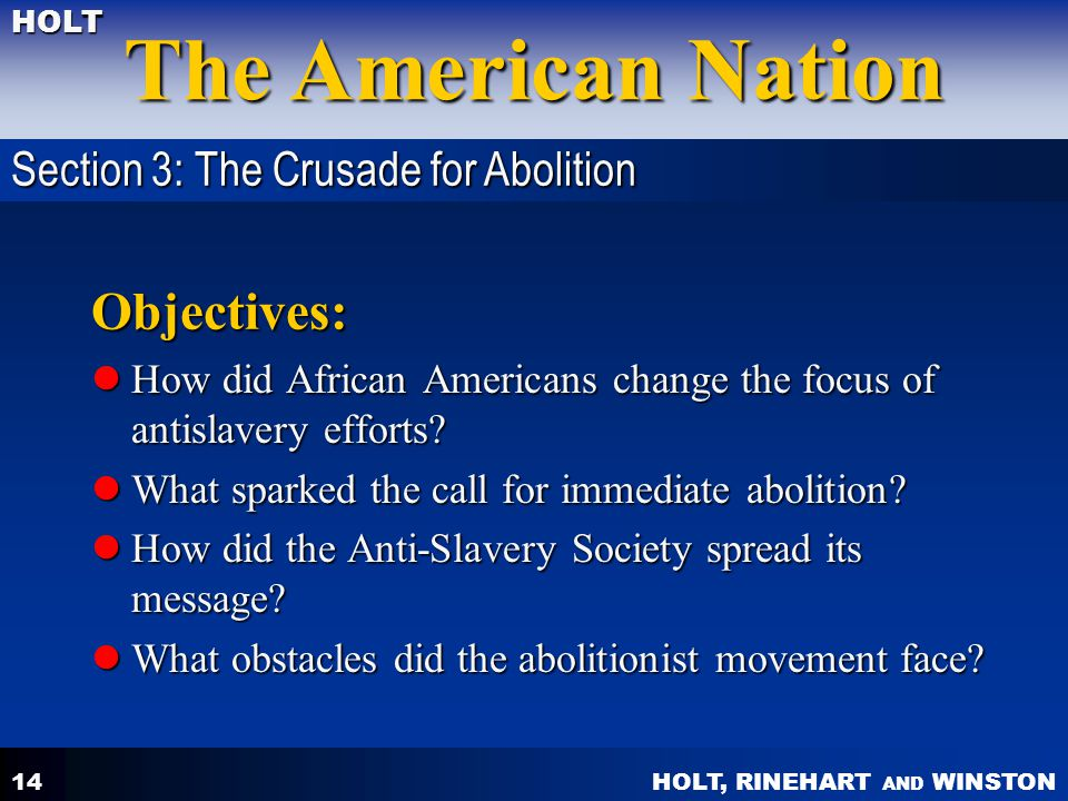 Objectives: Section 3: The Crusade for Abolition
