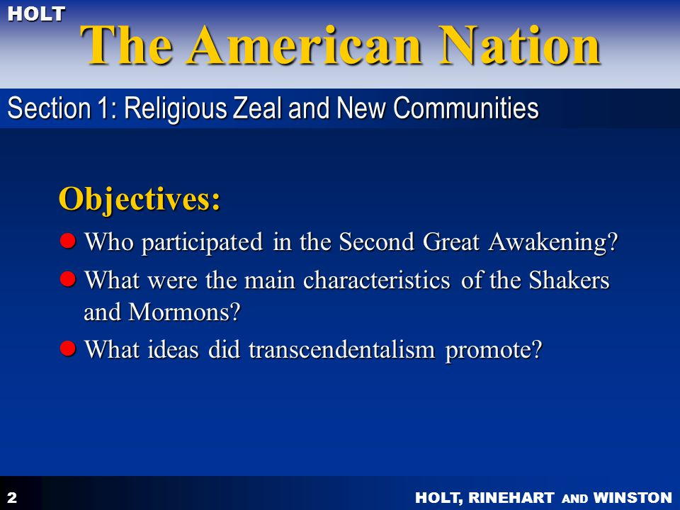 Objectives: Section 1: Religious Zeal and New Communities