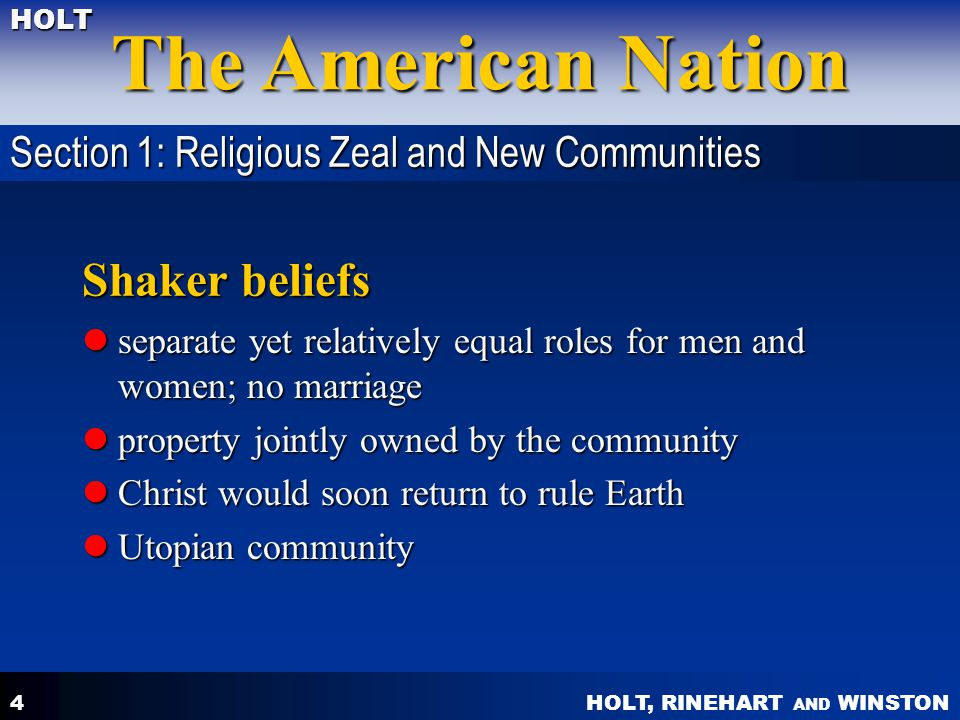 Shaker beliefs Section 1: Religious Zeal and New Communities