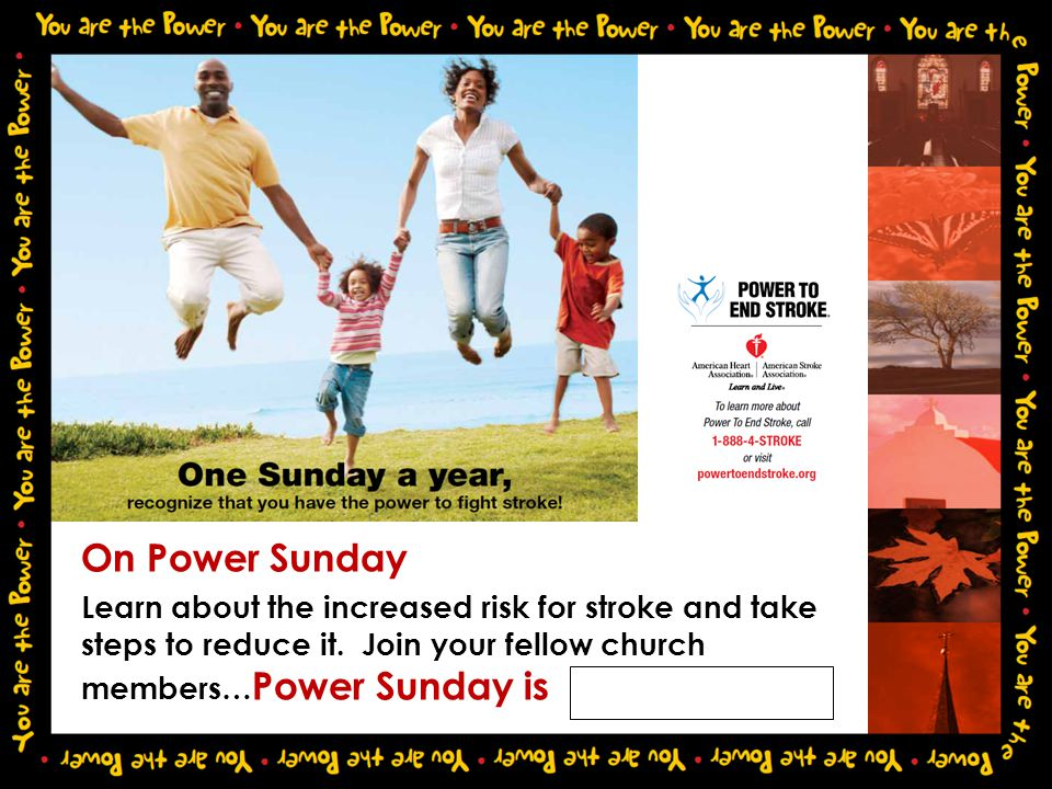 On Power Sunday Learn about the increased risk for stroke and take steps to reduce it.