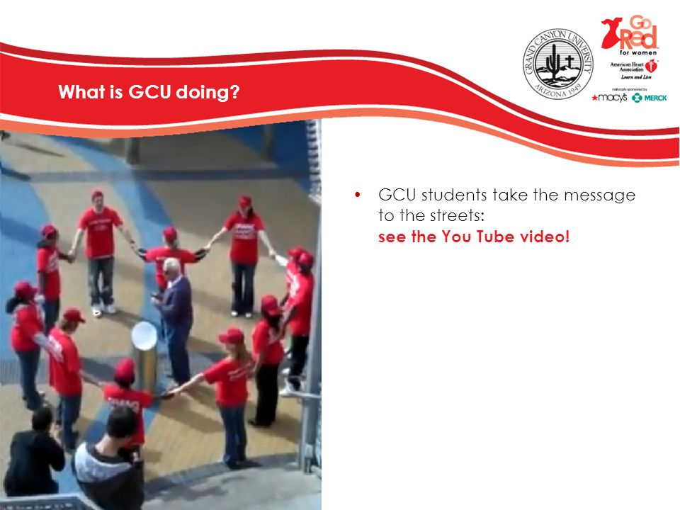 What is GCU doing GCU students take the message to the streets: see the You Tube video!