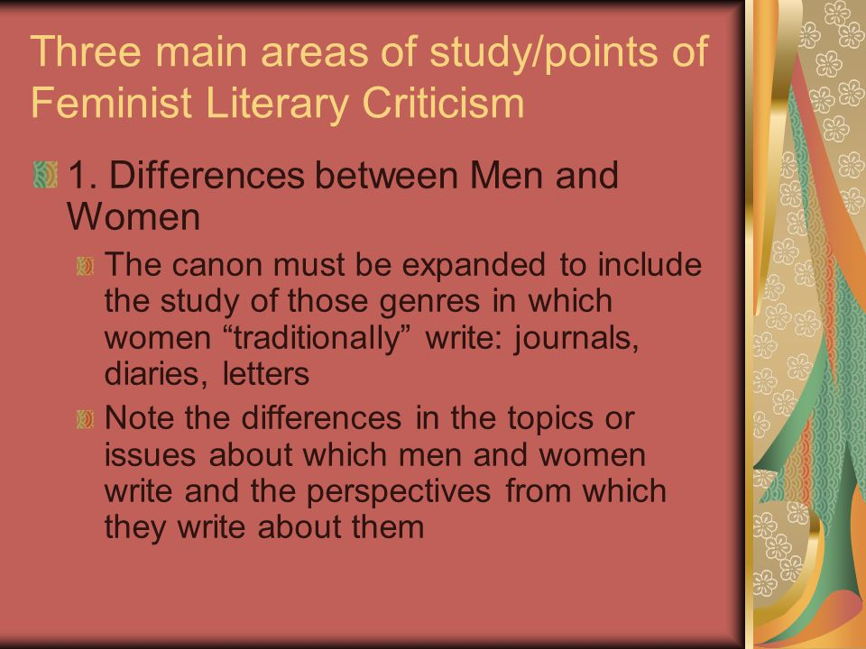 Three main areas of study/points of Feminist Literary Criticism