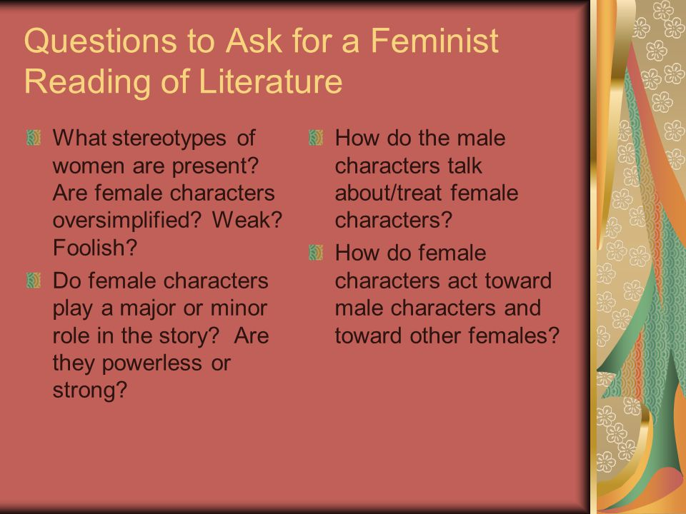 Questions to Ask for a Feminist Reading of Literature