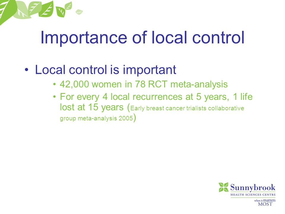 Importance of local control