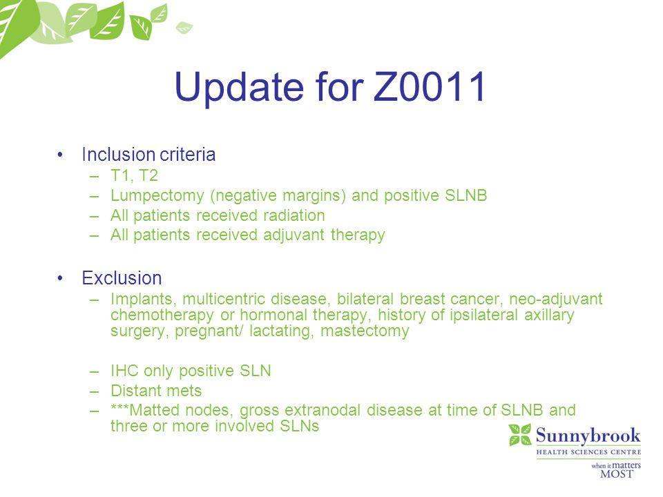 Update for Z0011 Inclusion criteria Exclusion T1, T2