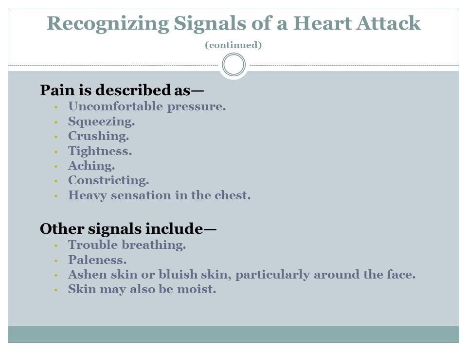 Recognizing Signals of a Heart Attack (continued)