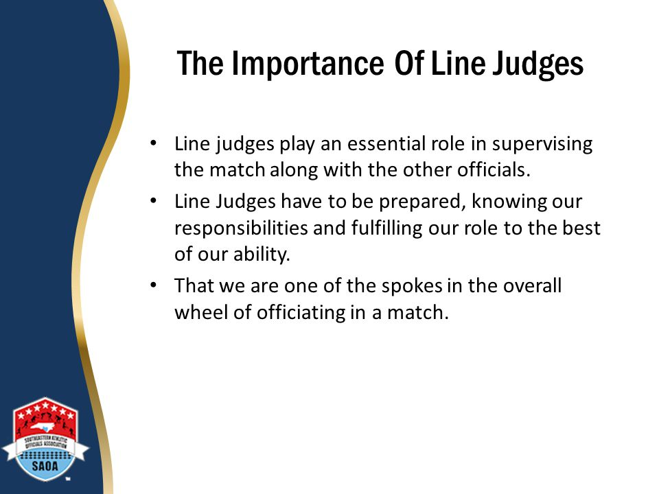 The Importance Of Line Judges
