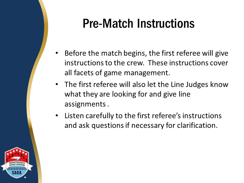 Pre-Match Instructions
