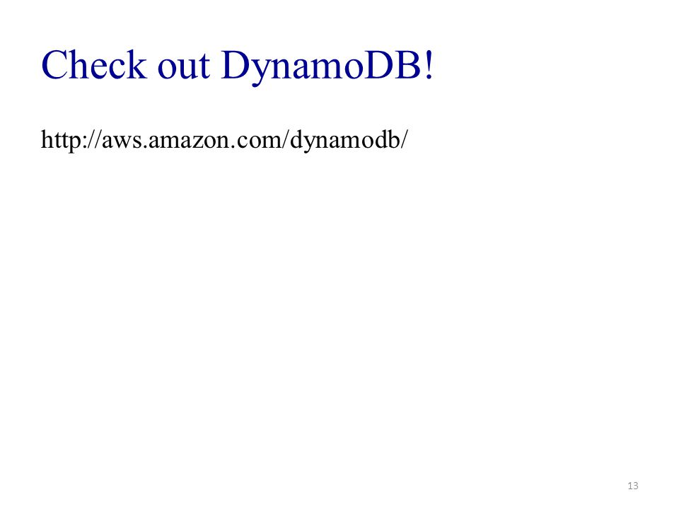 Check out DynamoDB! http://aws.amazon.com/dynamodb/