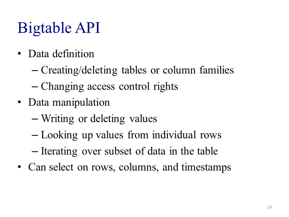 Bigtable API Data definition