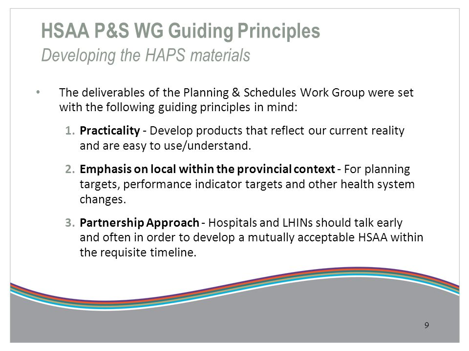 HSAA P&S WG Guiding Principles Developing the HAPS materials