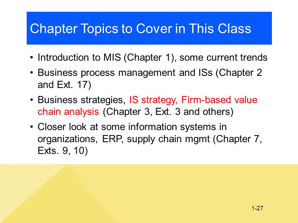 Chapter Topics to Cover in This Class