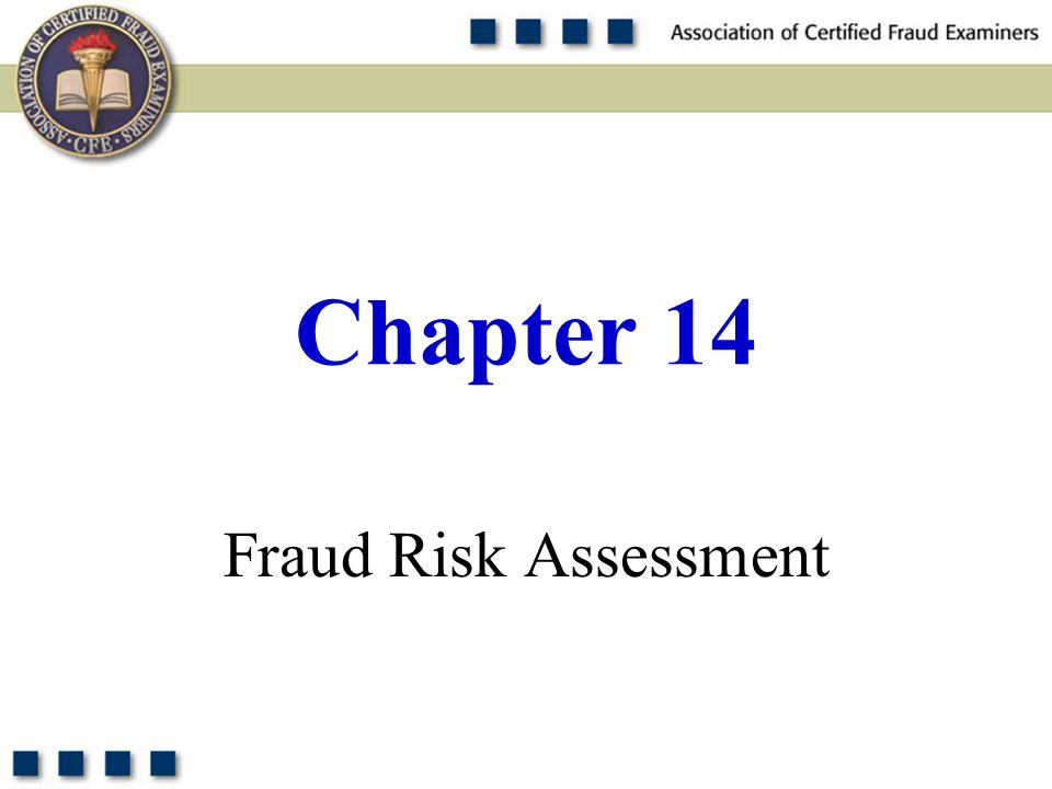 Chapter 14 Fraud Risk Assessment