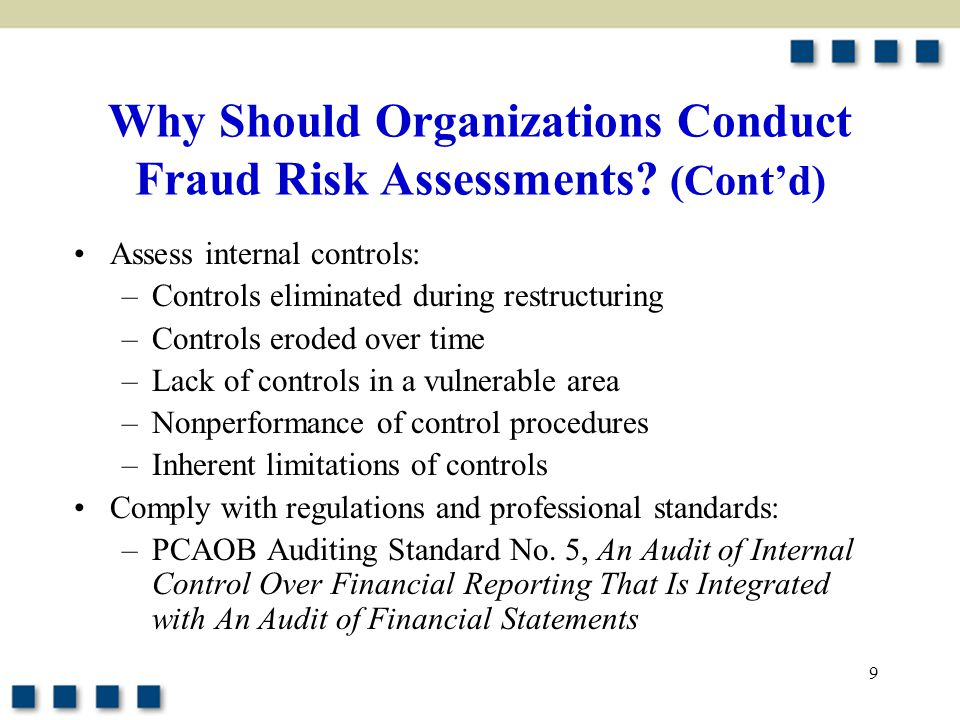Why Should Organizations Conduct Fraud Risk Assessments (Cont'd)