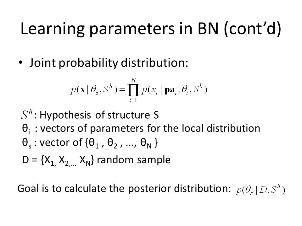 Learning parameters in BN (cont'd)