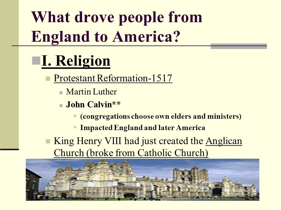 What drove people from England to America