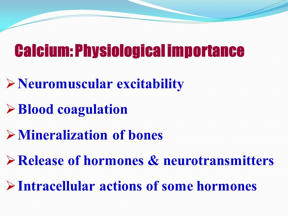 Calcium: Physiological importance
