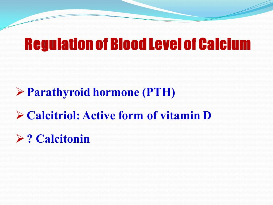 Regulation of Blood Level of Calcium