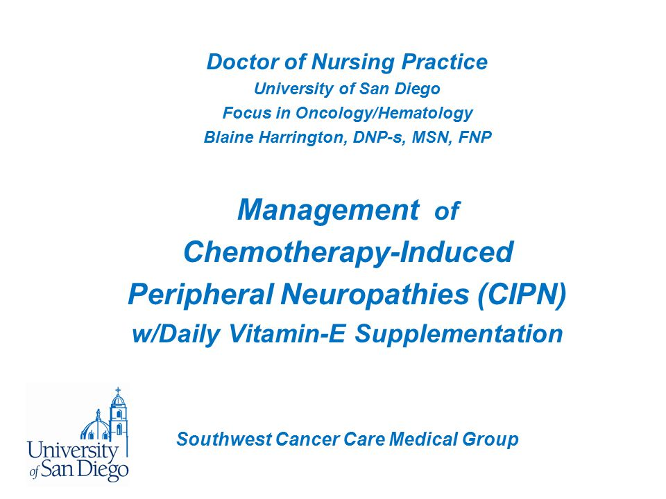 Management of Chemotherapy-Induced Peripheral Neuropathies (CIPN)