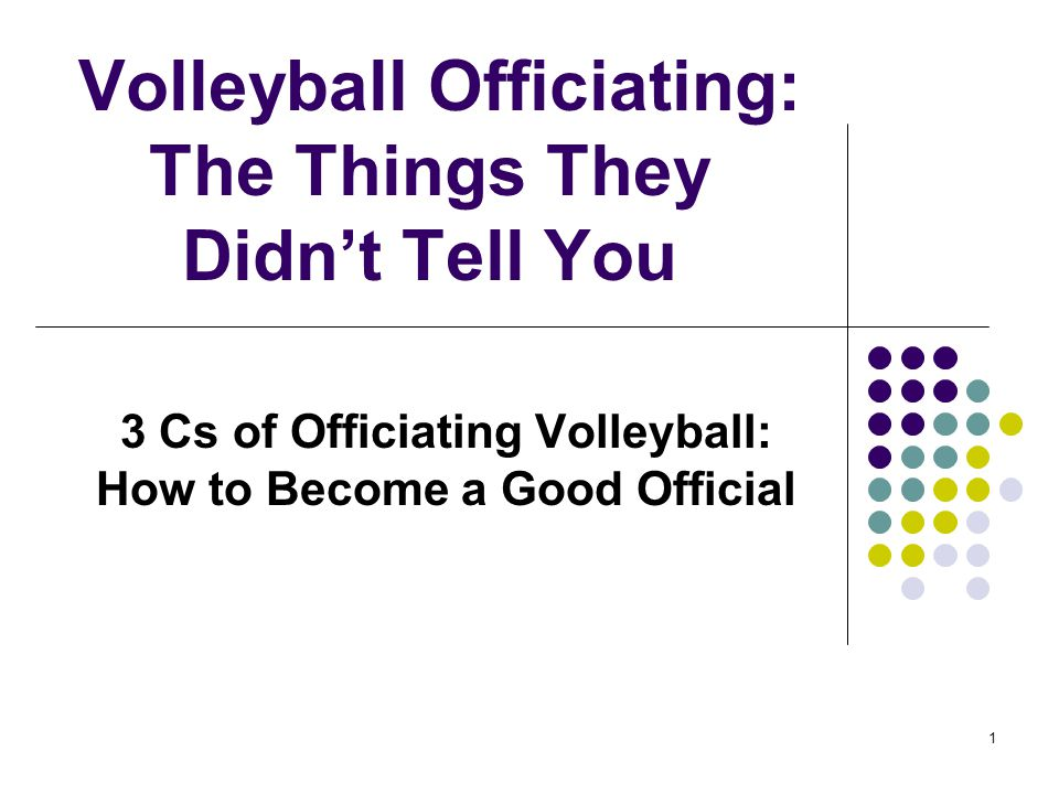 Volleyball Officiating: The Things They Didn't Tell You