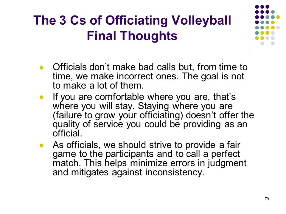 The 3 Cs of Officiating Volleyball Final Thoughts